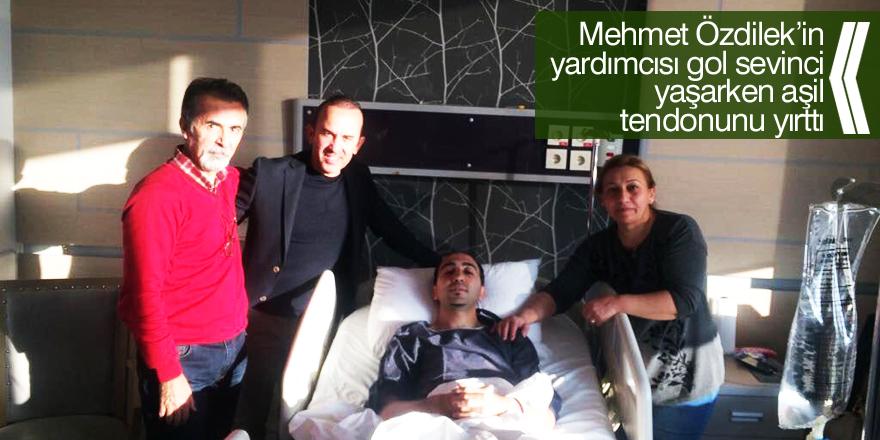 Mehmet Özdilek'in yardımcısı gol sevinci yaşarken aşil tendonunu yırttı