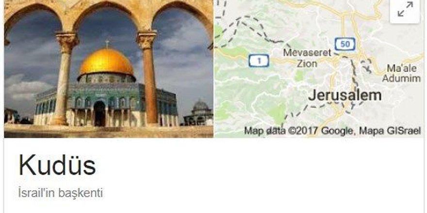 Google, Kudüs'ü İsrail'in başkenti ilan etti!