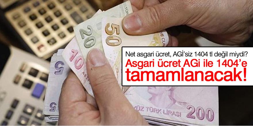 Asgari ücret, AGİ ile 1404'e tamamlanacak!
