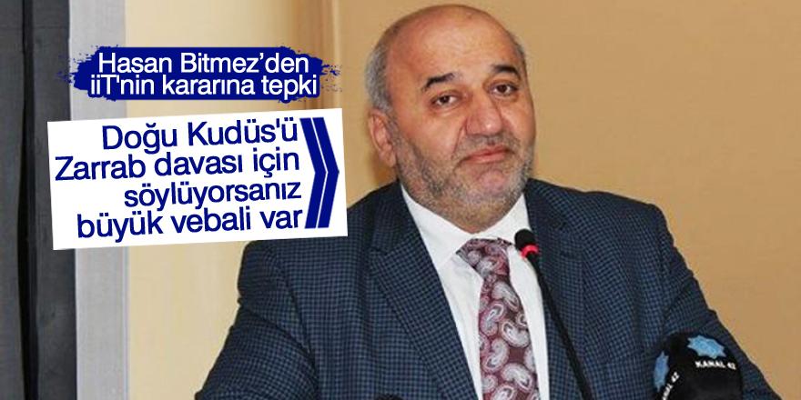 Hasan Bitmez'den  İİT'nin kararına tepki