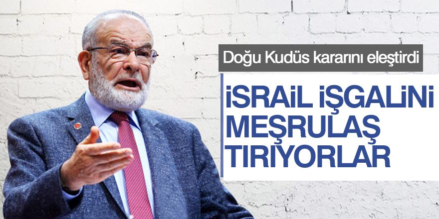 Karamollaoğlu: İsrail'in işgalini meşrulaştırıyorlar
