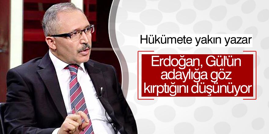 'Erdoğan, Gül'ün adaylığa göz kırptığını düşünüyor'