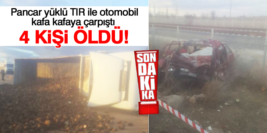 TIR ile otomobil çarpıştı 4 kişi hayatını kaybetti