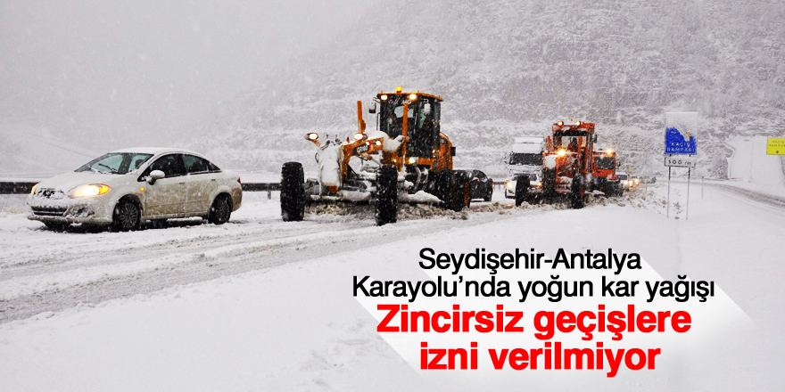 Seydişehir-Antalya Karayolu'nda yoğun kar yağışı