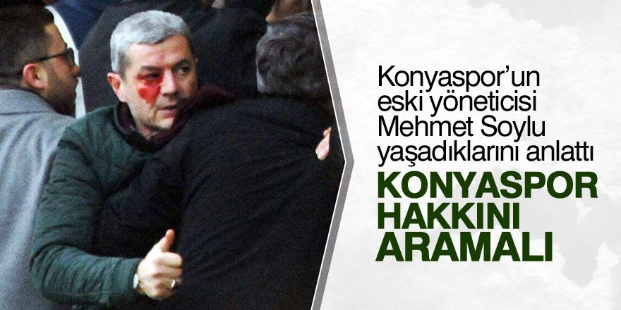 Soylu: Konyaspor hakkını aramalı