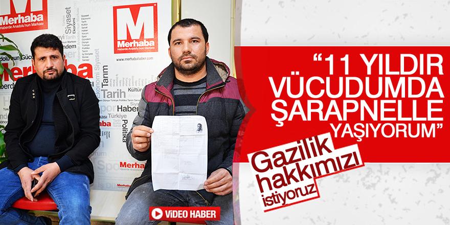 Gazilik hakkımızı istiyoruz!
