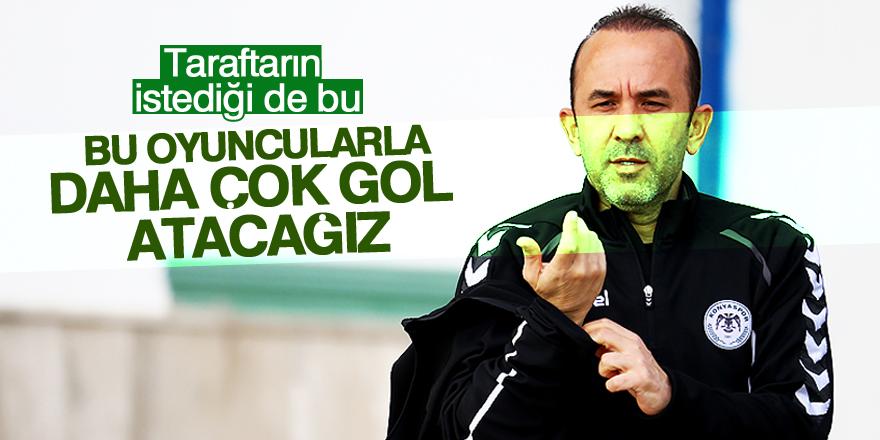 """""""Bu oyuncularla daha çok gol atacağız"""""""