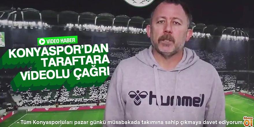 Konyaspor'dan taraftara videolu çağrı