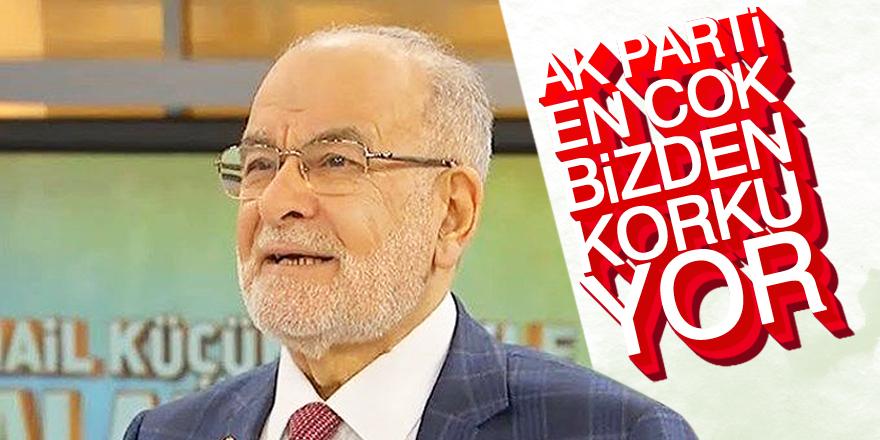 Karamollaoğlu: AK Parti en çok bizden korkuyor