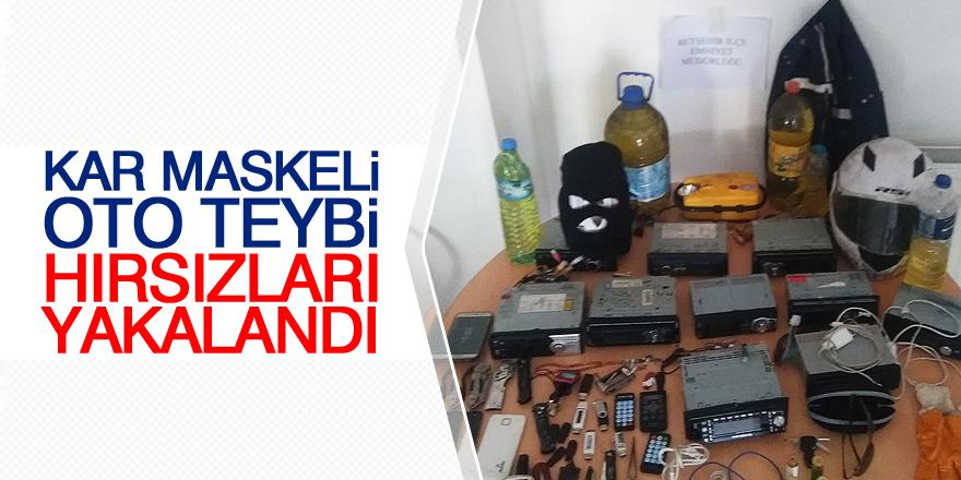 Kar maskeli oto teybi hırsızları yakalandı