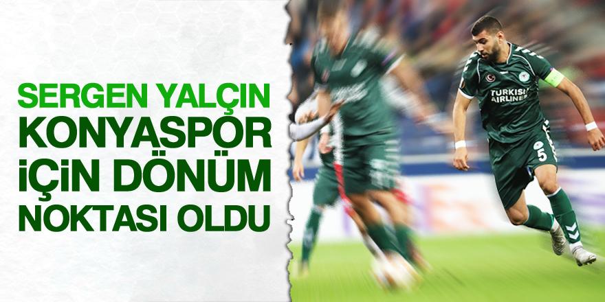 """""""Sergen Yalçın, Konyaspor için dönüm noktası oldu"""""""