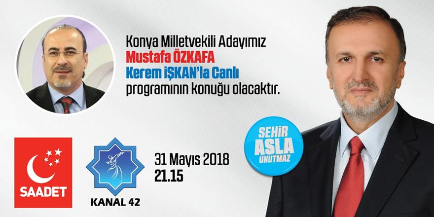 Mustafa Özkafa Kanal 42'de konuşacak
