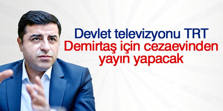Devlet televizyonu TRT, Demirtaş için cezaevinden yayın yapacak