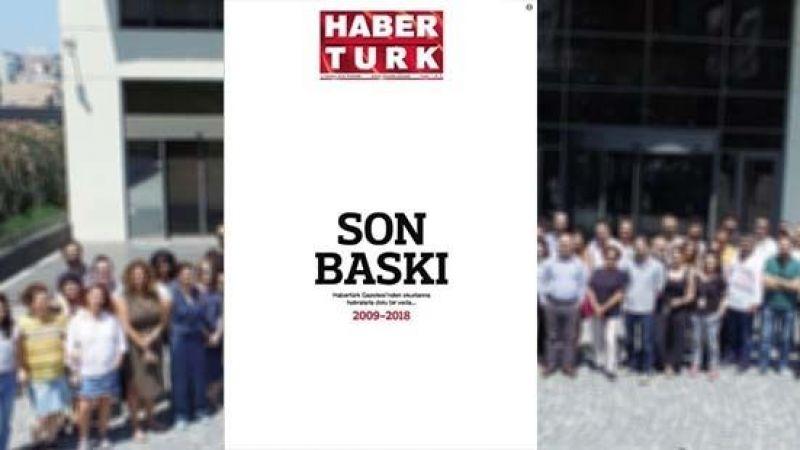 Habertürk gazetesi son baskısını yaptı!