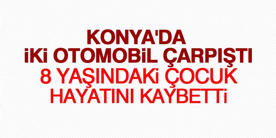 Konya'da iki otomobil çarpıştı: 1 ölü, 4 yaralı