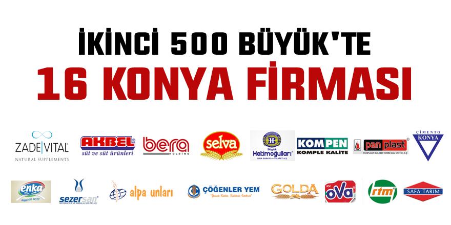 İkinci 500 Büyük'te 16 Konya firması