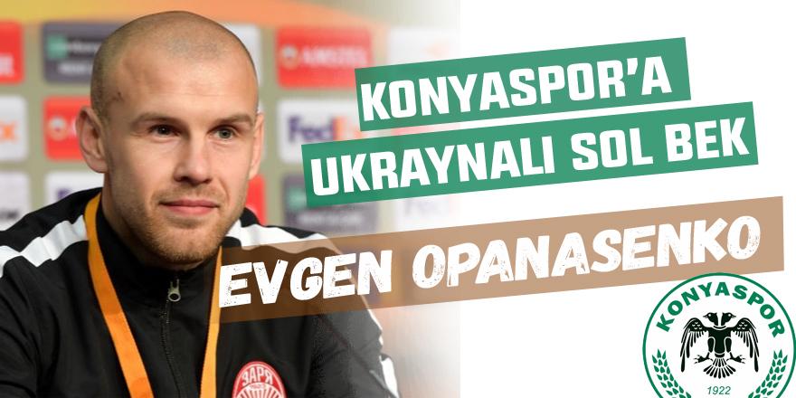 Konyaspor'a Ukraynalı sol bek: Opanasenko