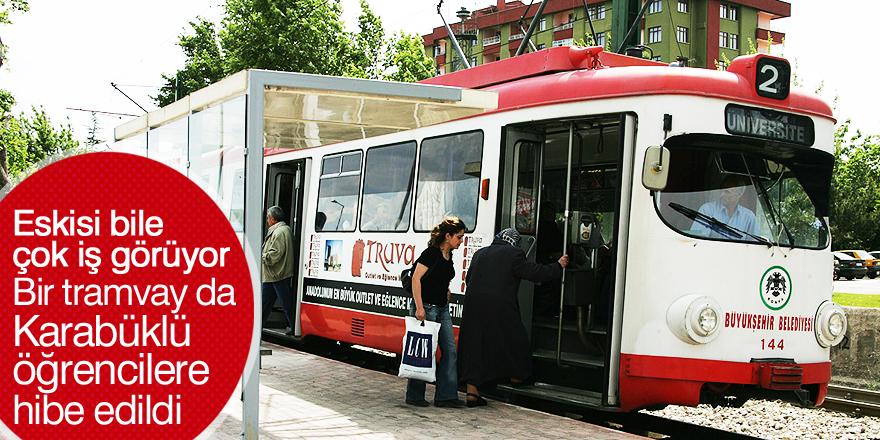 Bir tramvay da Karabüklü öğrencilere hibe edildi