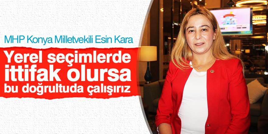 MHP Milletvekili Esin Kara'dan ittifak açıklaması