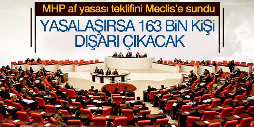 Af yasası teklifini Meclis'e sundu!