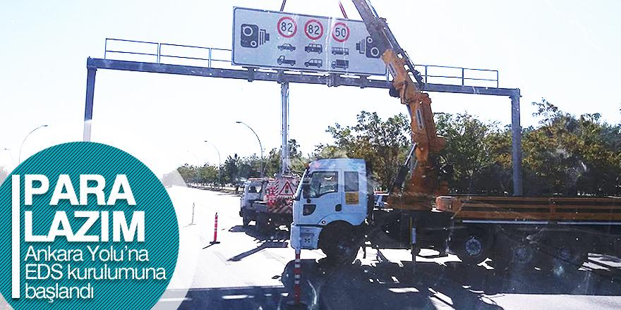 Ankara Yolu'na EDS kuruldu