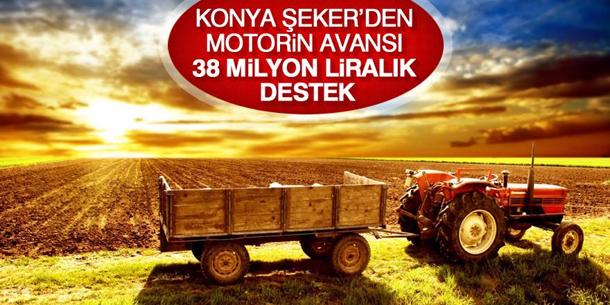 Konya Şeker'den çiftçiye 38 milyon 282 bin 930 TL'lik motorin avansı
