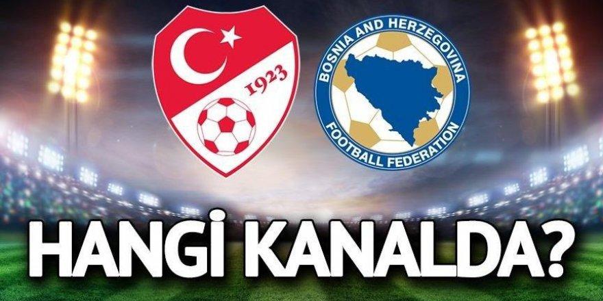 Türkiye Bosna Hersek maçı hangi kanalda?
