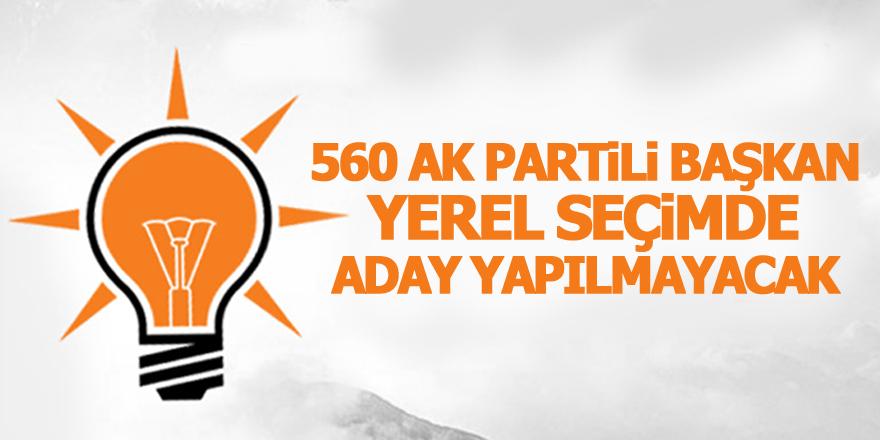560 AK Partili başkan, yerel seçimde aday yapılmayacak