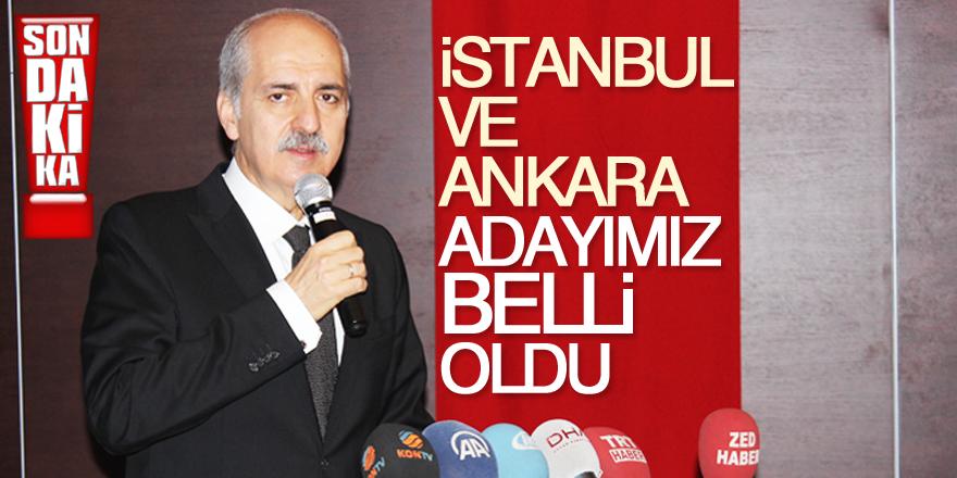 Kurtulmuş: İstanbul ve Ankara adayımız belli oldu