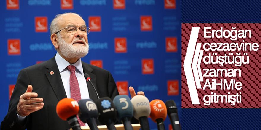 Karamollaoğlu: Erdoğan cezaevine düştüğü zaman AİHM'e gitmişti