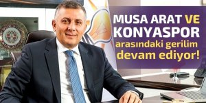 Arat ve Konyaspor arasındaki gerilim devam ediyor!