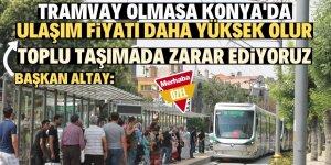 Bizi sadece tramvay kurtarıyor