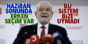 """Karamollaoğlu, """"Erken seçim Haziran sonunda olacak"""""""