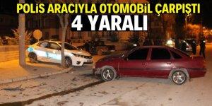 Otomobil, polis aracıyla çarpıştı: 3'ü polis 4 yaralı