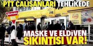PTT çalışanlarının sorunu büyük!