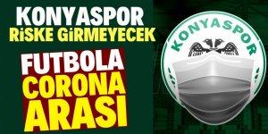 Konyaspor'dan coronavirüs açıklaması