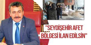 """""""Seydişehir afet bölgesi ilan edilsin"""""""