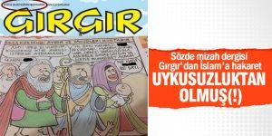 Gırgır Dergisi'nden Hz. Musa'ya alçak saldırı