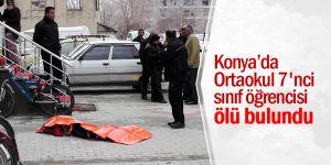 Konya Ortaokul 7'nci sınıf öğrencisi ölü bulundu
