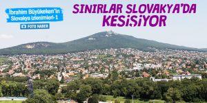Sınırların kesiştiği ülke: SLOVAKYA