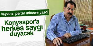 Konyaspor'a  herkes saygı duyacak