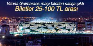 Vitoria Guimaraes maçı biletleri satışa çıktı