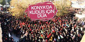 Konya'da dualarla Kudüs protestosu