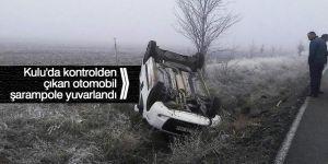 Kulu'da kontrolden çıkan otomobil şarampole yuvarlandı