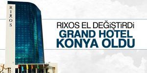Rıxos Hotel Konya el değiştirdi