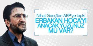 Nihat Genç'ten AKP'ye tepki