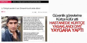 Hastanede Kürtçe yasaklandı yalanı!
