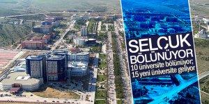 10 üniversite bölünüyor; 15 yeni üniversite geliyor