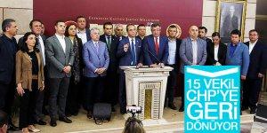 '15 vekil, CHP'ye geri dönüyor'