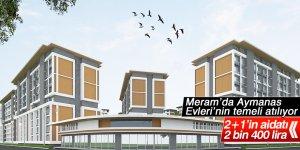 Meram'da Aymanas Evleri yükselecek